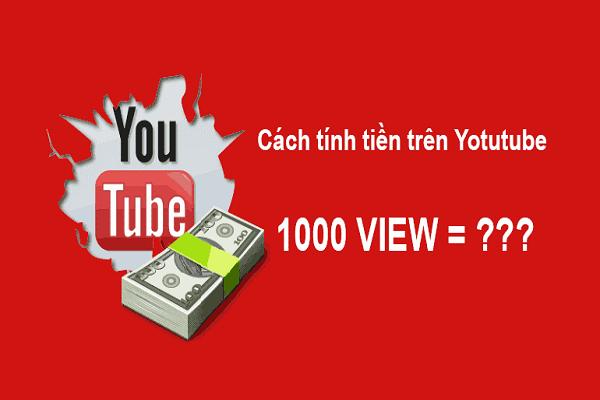 Cách tính tiền trên youtube