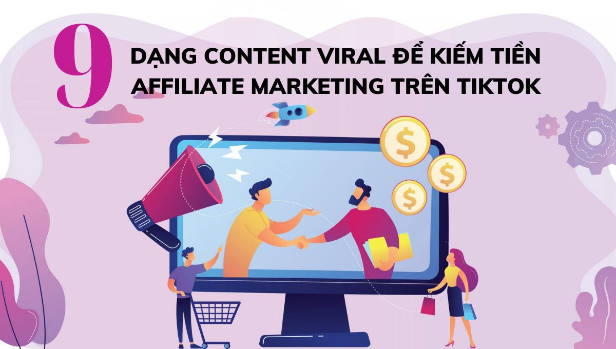 dạng content viral để kiếm tiền affiliate marketing trên tiktok